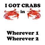 Custom I Got Crabs in ....