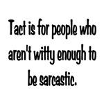 Tact Sarcasm