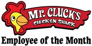 Mr. Clucks Employee of the Month