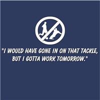I Gotta Work Tomorrow