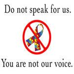 Do Not Speak for Us