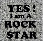Yes  I am a ROCK STAR