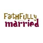 Faithfully Married