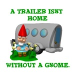 Trailer isn't Home Without a Gnome