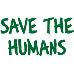 Save The Humans T-Shirt and Gifts