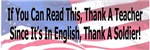 If You Can Read This Thank A Soldier