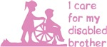I care for my disabled brother