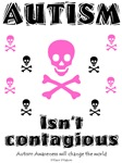 Autism isn't contagious