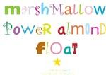 MARSHMALLOW POWER ALMOND FLOAT