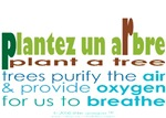 PLANT A TREE- in French