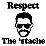 Respect the 'stache