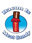 Bacon is Meat Candy