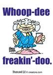 Whoop-Dee-Freakin'-Doo