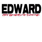 Edward My Brand of Heroin