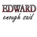 Edward Enough Said