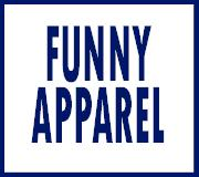 Funny Apparel