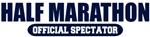 Official Half Marathon Spectator