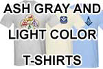 Ash Grey & light colored T's
