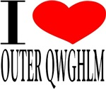 I love OUTER QWGHLM
