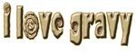 Click to view i love gravy