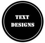 Text Designs