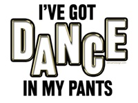 Dance In My Pants (Bold)