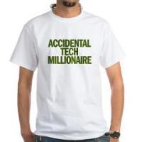 ACCIDENTAL TECH MILLIONAIRE