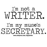 I'm My Muse's Secretary