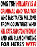 Hillary is a Criminal and a Traitor!