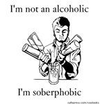 Soberphobic
