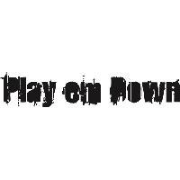 Play em Down * play ball as it lies