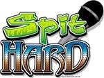 Spit Hard