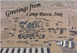 Greetings from Camp Bucca Iraq
