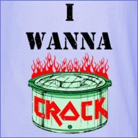 I Wanna Crock