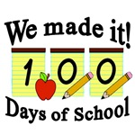 100th DAY OF SCHOOL SIGNS AND GIFTS