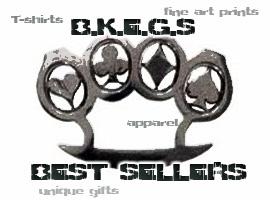 B.K.E.G.'S Best Sellers