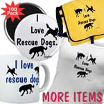 More I Love Rescue Dogs Items