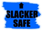 SLACKER SAFE