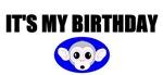 IT'S MY BIRTHDAY (MONKEY FACE LOOK)