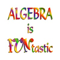 <b>ALGEBRA IS FUNTASTIC</b>