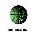 (GREEN) DRIBBLE ON...