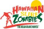 HAWAIIAN SURF ZOMBIES!