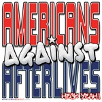 Americans Against Afterlives [APPAREL]