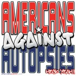 Americans Against Autopsies [APPAREL]