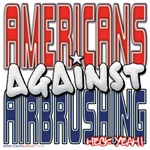 Americans Against Airbrushing (2) [APPAREL]