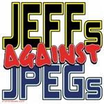 JEFFs Against JPEGs [APPAREL]
