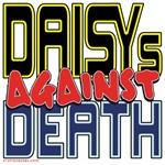 DAISYs Against Death [APPAREL]