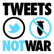 Tweets Not War