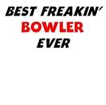 Best Freakin' Bowler Ever