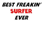 Best Freakin' Surfer Ever